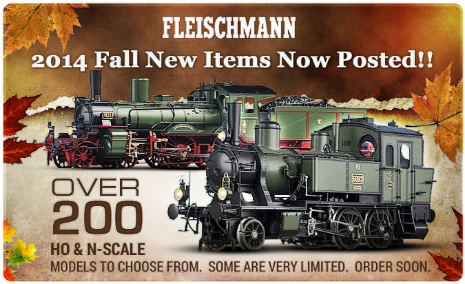 Fleischmann 2014 Fall New Items!