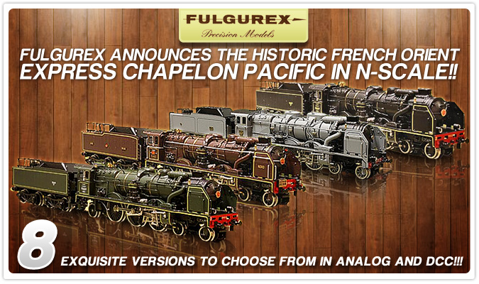 Fulgurex - The Historic French Orient Express Chapelon Pacific in N-Scale!