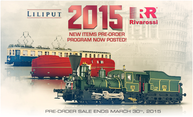 2015 Liliput and Rivarossi New Items Pre-order program!