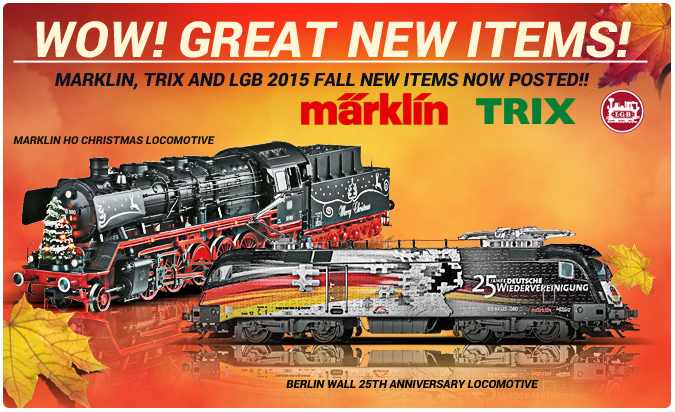 Marklin Trix and LGB new fall items!